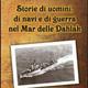 Storie di uomini, di navi alle Dahlak